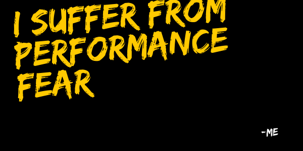 Performance fear